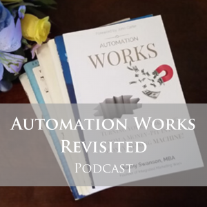 Automation Works Revisited Podcast